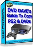 Guide to Copy PS2 and DVDs